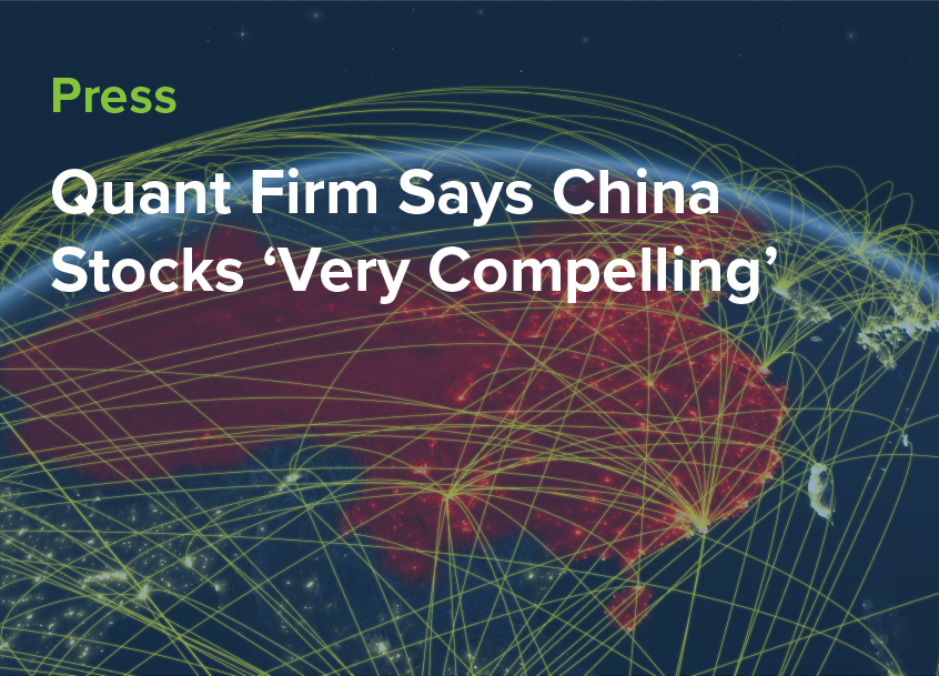Quant Firms says china stocks compelling